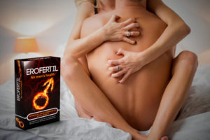 Erofertil pastile pentru creșterea potenței la bărbați